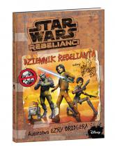 Star Wars Rebelianci Dziennik Rebelianta -  | mała okładka