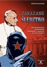 Zakazane śledztwo - Leszek Szymowski   mała okładka
