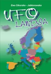 UFO-landia - Ewa Sikorska-Jabłonowska | mała okładka