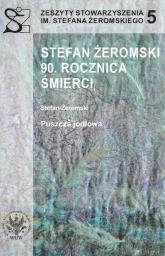 Stefan Żeromski. 90 rocznica śmierci -    mała okładka
