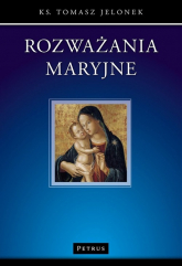 Rozważania maryjne - Tomasz Jelonek | mała okładka