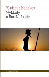 Wykłady o Don Kichocie - Vladimir Nabokov | mała okładka