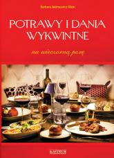 Potrawy i dania wykwintne Na wieczorną porę - Barbara Jakimowicz-Klein | mała okładka