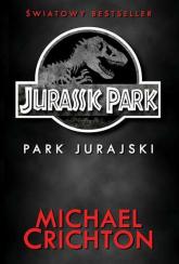 Jurassic Park Park Jurajski - Michael Crichton | mała okładka