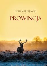 Prowincja - Leszek Mierzejewski | mała okładka
