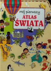 Mój pierwszy atlas świata - Anna Wiśniewska   mała okładka