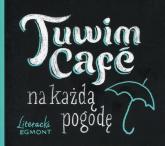 Tuwim Cafe na każdą pogodę - Julian Tuwim | mała okładka