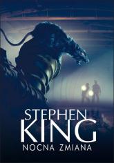 Nocna zmiana - Stephen King | mała okładka