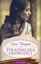 Strażniczka opowieści - Lisa Wingate | mała okładka