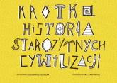 Krótka historia starożytnych cywilizacji - Zuzanna Szelińska   mała okładka