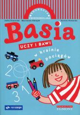 Basia uczy i bawi W krainie pociągów - Zofia Stanecka | mała okładka