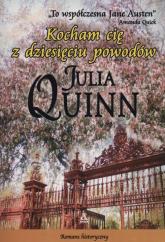 Kocham cię z dziesięciu powodów - Julia Quinn   mała okładka
