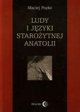 Ludy i języki starożytnej Anatolii - Maciej Popko | mała okładka