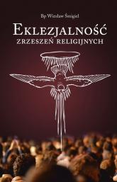 Eklezjalność zrzeszeń religijnych - Wiesław Śmigiel | mała okładka