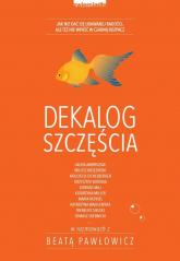Dekalog szczęścia - Beata Pawłowicz   mała okładka