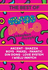 Leksykon disco polo i muzyki tanecznej - Milan Budziński | mała okładka
