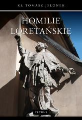 Homilie Loretańskie 3 - Tomasz Jelonek | mała okładka