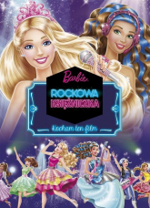 Barbie Rockowa Księżniczka Kocham ten film - Marta Jamrógiewicz | mała okładka