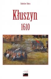 Kłuszyn 1610 - Radosław Sikora | mała okładka