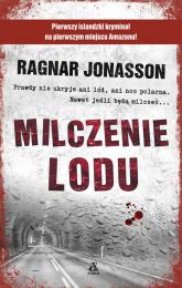Milczenie lodu - Ragnar Jonasson | mała okładka