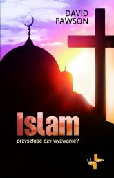 Islam Przyszłośc czy wyzwanie? - David Pawson | mała okładka