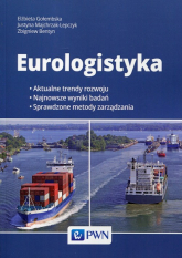 Eurologistyka - Gołembska Elżbieta, Majchrzak-Lepczyk Justyna, Bentyn Zbigniew | mała okładka