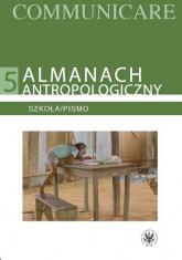 Almanach antropologiczny V. Szkoła/Pismo -  | mała okładka