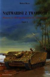 Najtwardsi z twardych Część 2 Historia 12. Dywizji Pancernej SS Hitlerjugend - Hubert Meyer | mała okładka