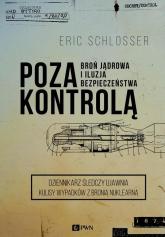 Poza kontrolą - Erick Schlosser | mała okładka