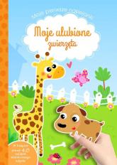 Moje ulubione zwierzęta Moje pierwsze naklejanki - Tamara Michałowska | mała okładka