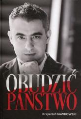 Obudzić państwo - Krzysztof Gawkowski | mała okładka