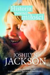 Historia pewnej miłości - Joshilyn Jackson | mała okładka