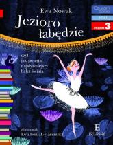 Czytam sobie Jezioro łabędzie Poziom 3 - Ewa Nowak | mała okładka