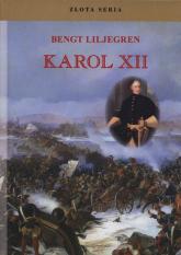 Karol XII - Bengt Liljegren | mała okładka