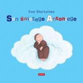 Sen świętego Antoniego - Ewa Skarżyńska | mała okładka