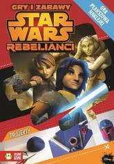 Star Wars Rebelianci Gry i zabawy - Anna Sobich-Kamińska | mała okładka