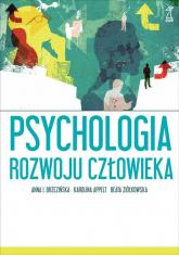 Psychologia rozwoju człowieka - Brzezińska Anna I., Appelt Karolina, Ziółkows | mała okładka