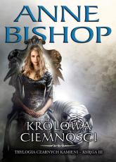 Królowa Ciemności Tom 3 - Anne Bishop | mała okładka