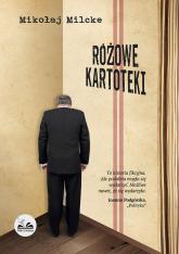 Różowe Kartoteki - Mikołaj Milcke | mała okładka