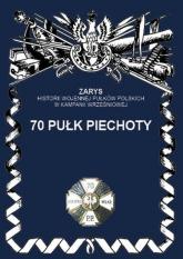70 Pułk piechoty - Przemysław Dymek | mała okładka