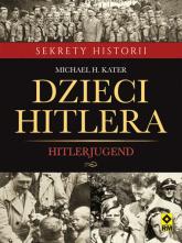 Dzieci Hitlera Hitlerjugend - Kater Michael H. | mała okładka