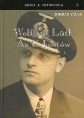 Wolfgang Luth As U-Bootów - Jordan Vause   mała okładka