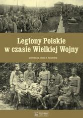 Legiony Polskie w czasie Wielkiej Wojny -  | mała okładka