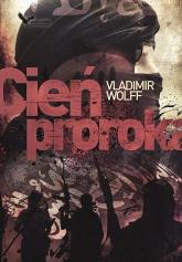 Cień Proroka - Vladimir Wolff   mała okładka