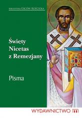 Święty Nicetas z Remezjany Pisma -    mała okładka