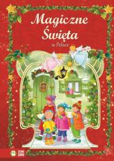 Magiczne święta w Polsce - Aniela Cholewińska-Szkolik   mała okładka