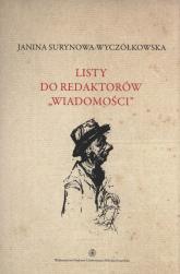 Listy do redaktorów Wiadomości Tom 6 - Janina Surynowa-Wyczółkowska | mała okładka