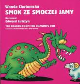 Smok ze smoczej jamy - Wanda Chotomska | mała okładka