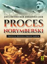 Proces norymberski Trzecia Rzesza przed sądem - Heydecker Joe J., Leeb Johannes   mała okładka
