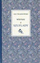 Wiersze z szuflady - Jan Twardowski | mała okładka